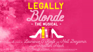 Legally Blonde @ Elm Street Cultural Arts Village